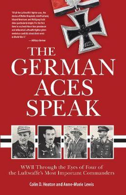 The German Aces Speak by Colin Heaton image