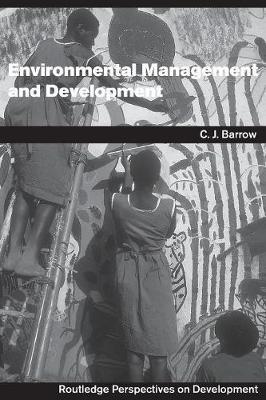 Environmental Management and Development by Chris Barrow