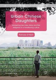 Urban Chinese Daughters by Patricia O'Neill image