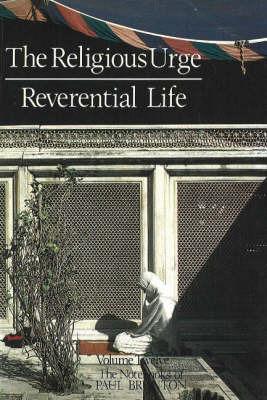 Religious Urge / Reverential Life by Paul Brunton image