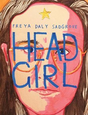 Head Girl by Freya Daly Sadgrove