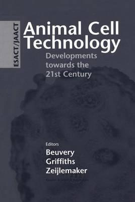 Animal Cell Technology: Developments towards the 21st Century image