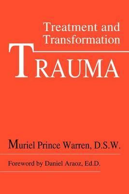 Trauma by Muriel Prince