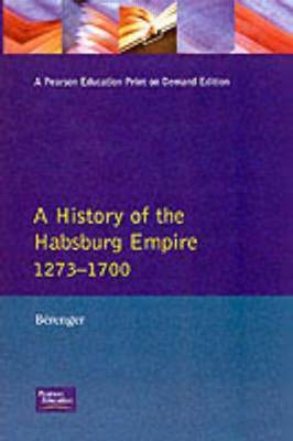 A History of the Habsburg Empire 1273-1700 by Jean Berenger image