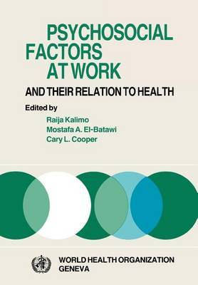Psychosocial Factors at Work and Their Relation to Health by World Health Organization(WHO)