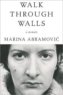 Walk Through Walls by Marina Abramovic image