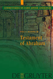 Testament of Abraham by Dale C Allison