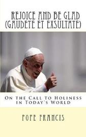 Rejoice and Be Glad (Gaudete Et Exsultate) by Pope Francis image