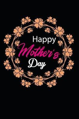Happy Mothers Day by Mss Mdmum