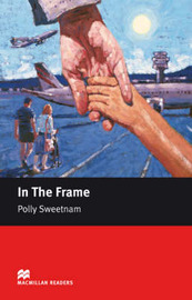 Macmillan Readers In the Frame Starter Without CD by Polly Sweetnam