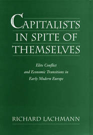 Capitalists in Spite of Themselves by Richard Lachmann image