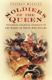 Soldiers of the Queen by Stephen Manning image