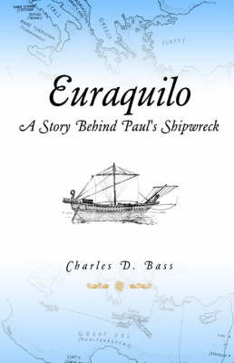 Euraquilo by Charles D. Bass