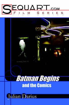 Batman Begins and the Comics by Julian Darius