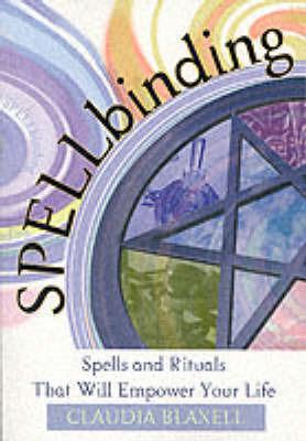 Spellbinding by Claudia Blaxell