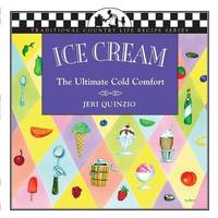 Ice Cream by Jeri Quinzio