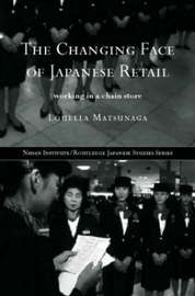 The Changing Face of Japanese Retail by Louella Matsunaga