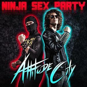 Attitude City by Ninja Sex Party