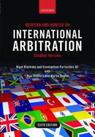 Redfern and Hunter on International Arbitration by Nigel Blackaby