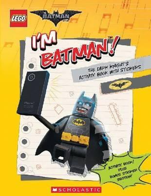 I'm Batman! the Dark Knight's Activity Book with Stickers (the Lego Batman Movie) by Ameet Studio