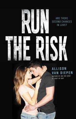 Run The Risk by Allison van Diepen image