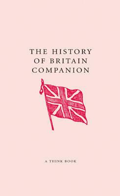The History of Britain Companion by Jo Swinnerton