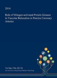 Role of Mitogen-Activated Protein Kinases in Vascular Relaxation in Porcine Coronary Arteries by Tsz-Ling Chiu image