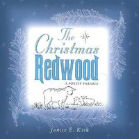 The Christmas Redwood by Janice Emily Kirk image