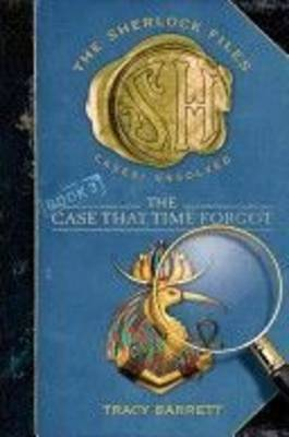 The Case That Time Forgot by Ms. Tracy Barrett image