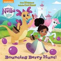 Bouncing Berry Hunt! (Nella the Princess Knight) by Courtney Carbone