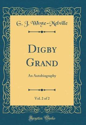 Digby Grand, Vol. 2 of 2 by G.J. Whyte Melville image