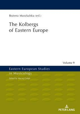 The Kolbergs of Eastern Europe image