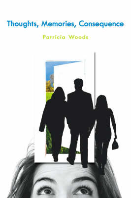 Thoughts, Memories, Consequence by Patricia Woods image