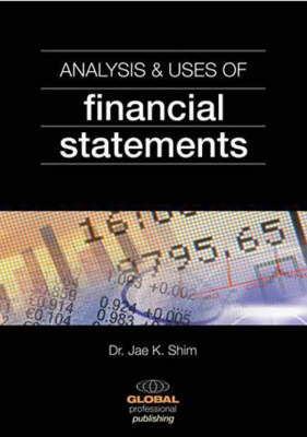 Analysis and Uses of Financial Statements by Jae K Shim image