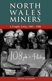 North Wales Miners by Keith Gildart image