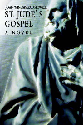 St. Jude's Gospel by John Wingspread Howell image