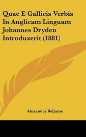 Quae E Gallicis Verbis in Anglicam Linguam Johannes Dryden Introduxerit (1881) by Alexandre Beljame