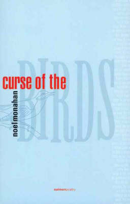 Curse of the Birds by Noel Monahan