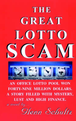 The Great Lotto Scam by Glenn Schultz