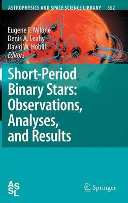 Short-Period Binary Stars: Observations, Analyses, and Results image