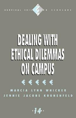 Dealing with Ethical Dilemmas on Campus by Marcia Lynn Whicker