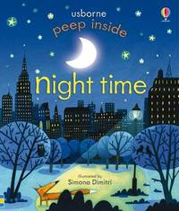 Peep Inside Night-Time by Anna Milbourne