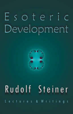 Esoteric Development by Rudolf Steiner