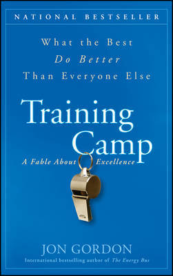 Training Camp: What the Best Do Better Than Everyone Else by Jon Gordon image