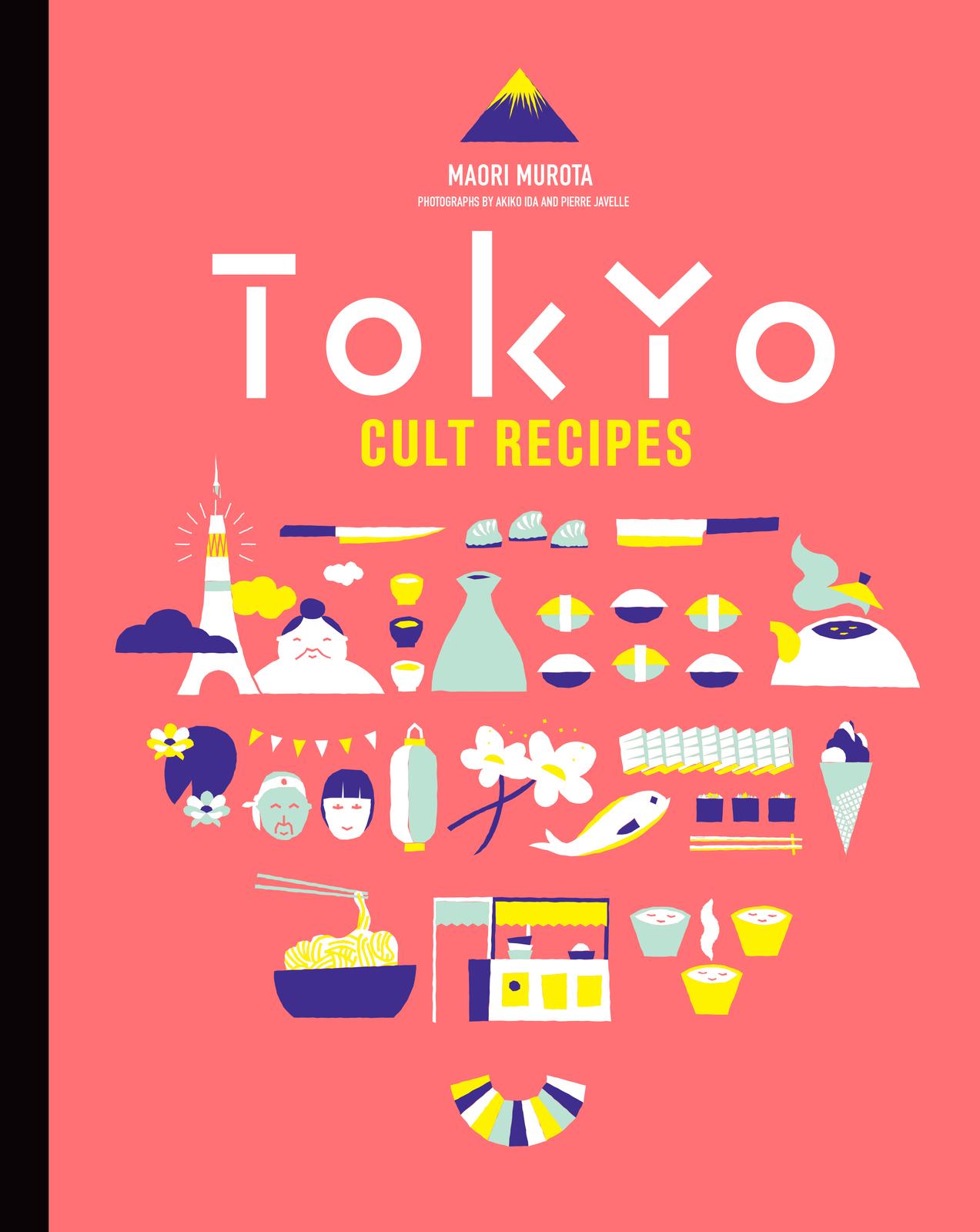 Tokyo Cult Recipes by Maori Murota image