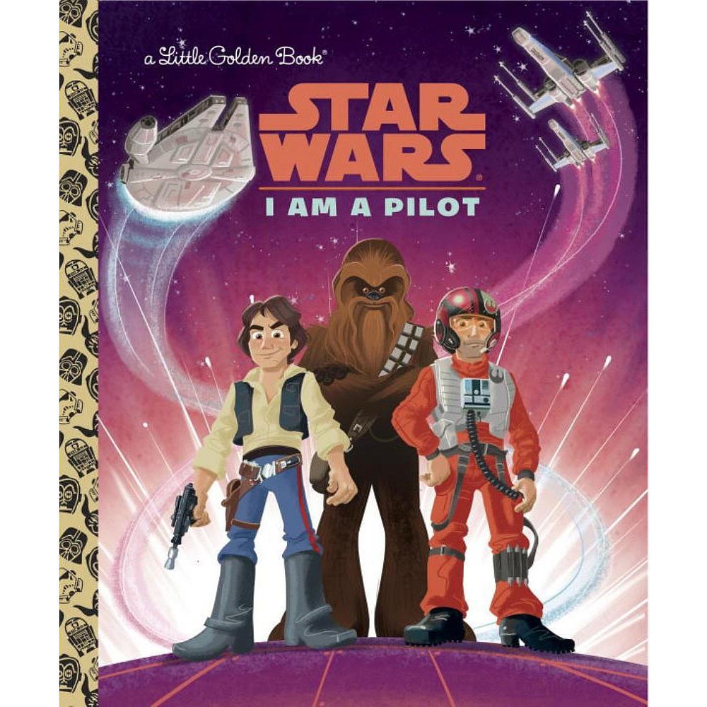 I Am a Pilot (Star Wars) by Golden Books image