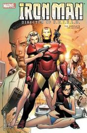 Iron Man: Director Of S.h.i.e.l.d. - The Complete Collection by Daniel Knauf