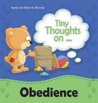 Tiny Thoughts on Obedience by Agnes De Bezenac