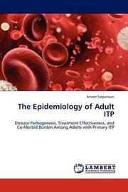 The Epidemiology of Adult Itp by Ameet Sarpatwari
