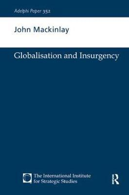 Globalisation and Insurgency by John Mackinlay image